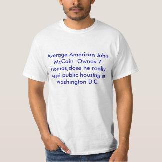 Americano médio John McCain Ownes 7 casas, gama… Tshirts