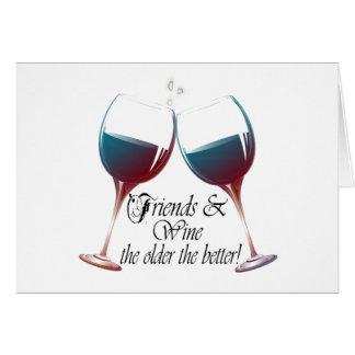 Amigos e vinho, mais idosos o melhor! cartão