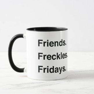 Amigos. Freckles. Sextas-feiras. Caneca