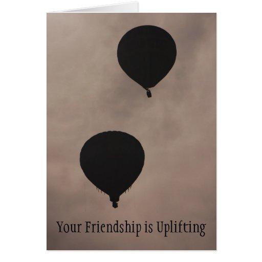 Amizade - sua amizade Uplifting Cartão