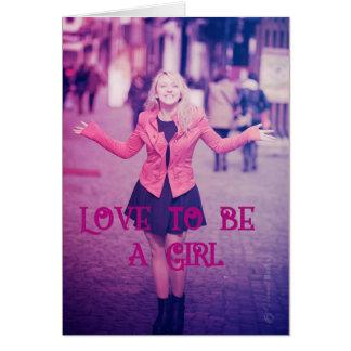 Amor a ser um cartão da menina: A menina