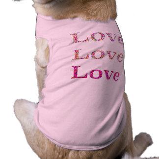 Amor do amor do amor camisa sem mangas para cachorro