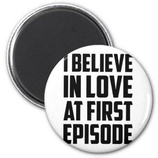 Amor no primeiro episódio imã