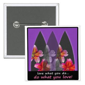 Amor o que você faz o botão surfando bóton quadrado 5.08cm