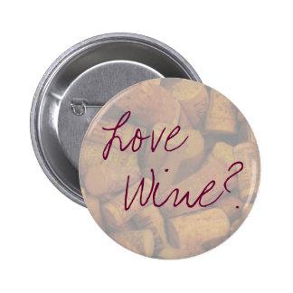 Amor, vinho? bóton redondo 5.08cm