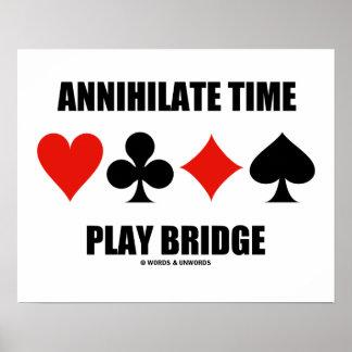 Aniquile a ponte do jogo do tempo (quatro ternos poster