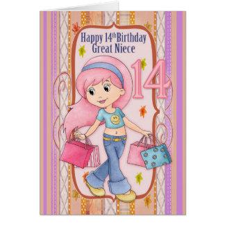 Aniversário da grande sobrinha 14o com a compra cartão comemorativo