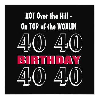 Aniversário de 40 anos G306 engraçado preto de Convite Quadrado 13.35 X 13.35cm