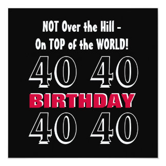 Aniversário de 40 anos G308 engraçado preto de Convite Quadrado 13.35 X 13.35cm