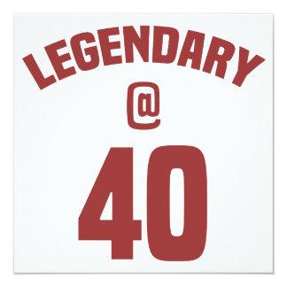 Aniversário de 40 anos legendário convite quadrado 13.35 x 13.35cm