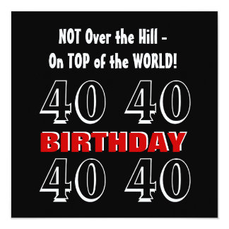 Aniversário de 40 anos W1026 engraçado preto de Convite Quadrado 13.35 X 13.35cm