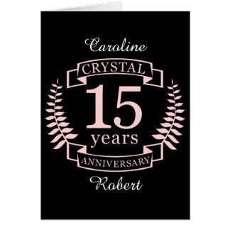 Aniversário de casamento de cristal 15 anos cartão