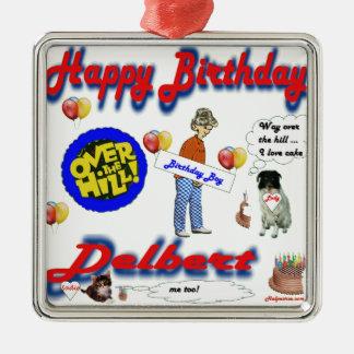 Aniversário de Delbert Ornamento Quadrado Cor Prata