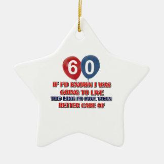 Aniversário engraçado das pessoas de 60 anos ornamento de cerâmica estrela
