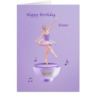 Aniversário, irmã, bailarina da caixa de música cartão comemorativo