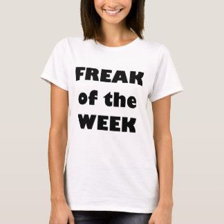 ANORMAL do WEEK.png Camiseta