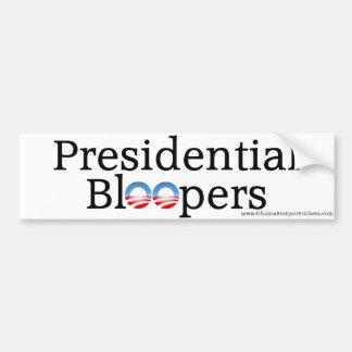 """Anti-Obama """"Bloopers presidenciais """" Adesivo Para Carro"""