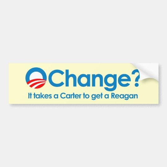 Anti-Obama - toma um Carter para obter um Reagan Adesivo De Para-choque