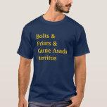 Aparafusa o &Carne AsadaBurritos dos &Friars Camiseta