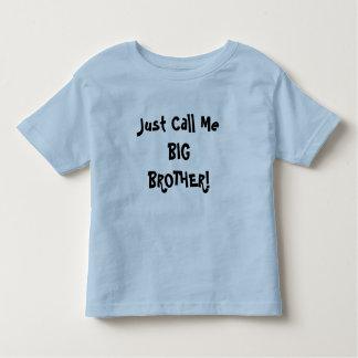 Apenas chame-me BIG BROTHER! Camiseta Infantil
