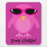 Apenas coruja cor-de-rosa de Chillin com óculos de Mouse Pad