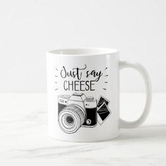 Apenas diga a caneca do queijo