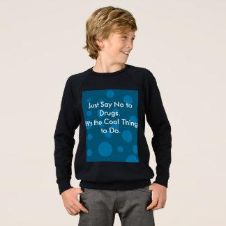 Apenas diga não à camisola dos miúdos das drogas agasalho
