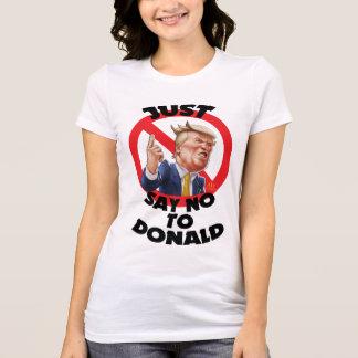 Apenas diga não a Donald Camiseta