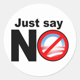 Apenas diga NÃO a Obama Adesivos Redondos