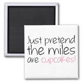 Apenas finja as milhas são cupcakes imas