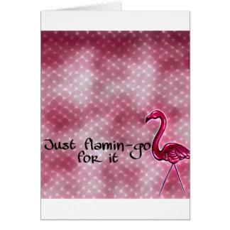 Apenas flamingo para ele cartão inspirado