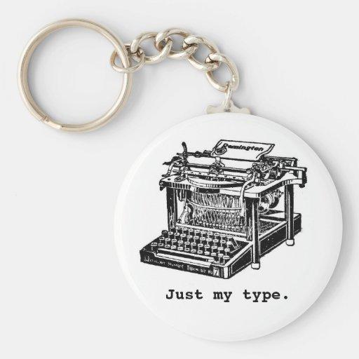 Apenas meu tipo, máquina de escrever chaveiros