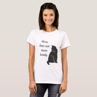 Apenas não significa a camisa só
