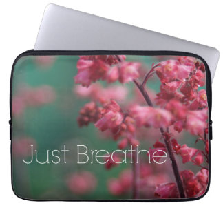 Apenas respire as citações (florais) capas de computadores notebooks