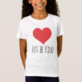 APENAS SEJA T AMÁVEL das meninas de | Camiseta