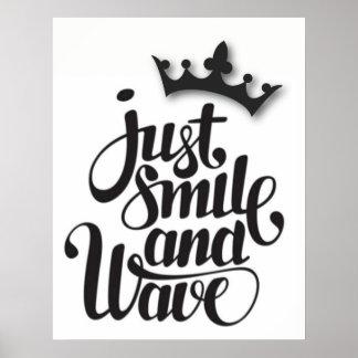 Apenas sorriso e poster da onda