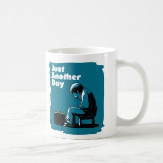 Apenas um outro dia caneca de café
