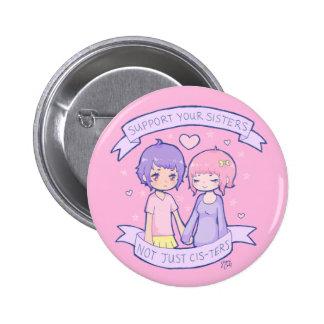 Apoie suas irmãs botons