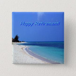 Aposentadoria feliz - céu azul, oceano azul bóton quadrado 5.08cm