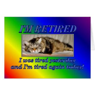 Aposentadoria feliz que deixa o gato do sono do cartão comemorativo