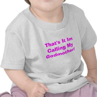 Aquele é ele Im que chamam minha madrinha! T-shirts
