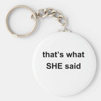aquele é o que disse chaveiro