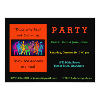Aqueles que ouvem não a música pensar dançarinos convite 12.7 x 17.78cm