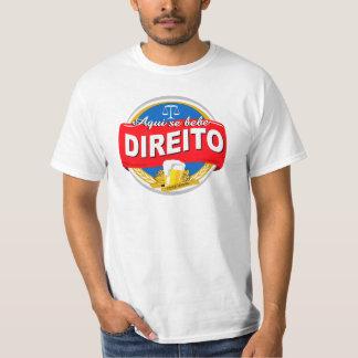 Aqui Se Bebe Direito Camiseta