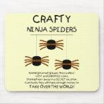 Aranhas de Ninja! Mouse Pads