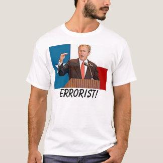 arbusto, Errorist! Camiseta