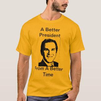 arbusto, um presidente melhor, de uma estadia camiseta