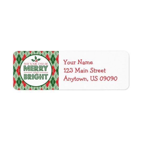 Argyle pode seus dias ser Natal alegre e brilhante Etiqueta Endereço De Retorno