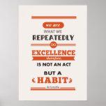 Aristotle nós somos o que nós fazemos repetidament impressão