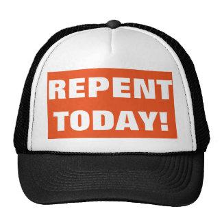 Arrependa-se hoje o chapéu do evangelismo boné